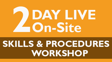 2-Day Live On-Site Skills & Procedures Workshop – Amarillo, TX – March 2020