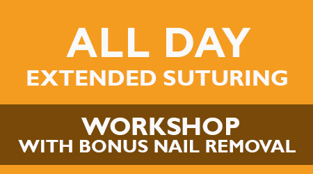 All Day Extended Suturing Workshop With Bonus Toe Nail Removal – Houston, TX – June 2020